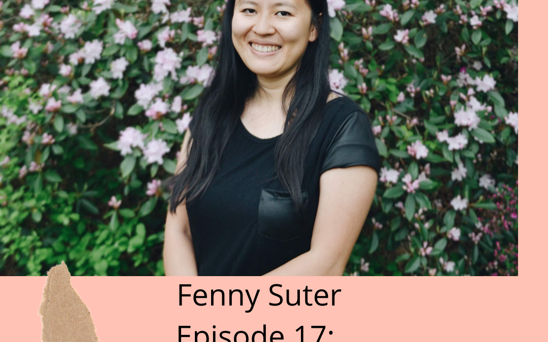 Episode 17:  A conversation with Fenny Suter